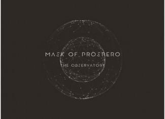 "MASK OF PROSPERO – ""The Observatory"" (Symmetric Records)"